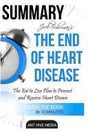 Summary Joel Fuhrman s the End of Heart Disease