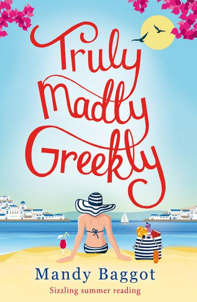 Download Truly  Madly  Greekly Book