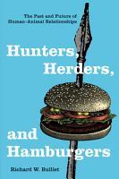 Hunters  Herders  and Hamburgers PDF