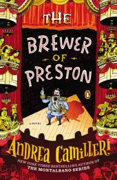 The Brewer of Preston: A Novel