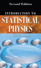 Introduction to Statistical Physics, Second Edition: Edition 2