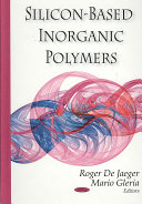 Silicon-based Inorganic Polymers