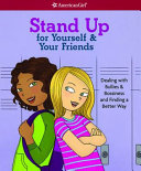 Stand Up for Yourself and Your Friends Book