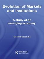 Evolution of Markets and Institutions PDF