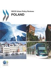 OECD Urban Policy Reviews OECD Urban Policy Reviews, Poland 2011