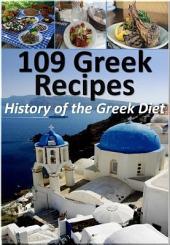 109 Greek Recipes: History of the Greek Diet