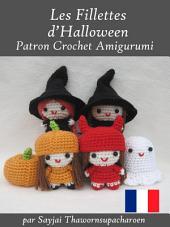 Les Fillettes d'Halloween Patron Crochet Amigurumi