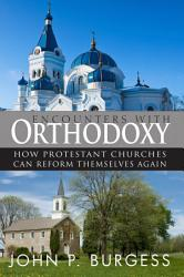 Encounters With Orthodoxy Book PDF