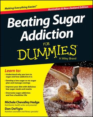Beating Sugar Addiction For Dummies   Australia   NZ