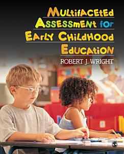 Multifaceted Assessment for Early Childhood Education Book