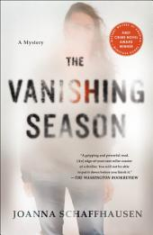 The Vanishing Season: A Mystery