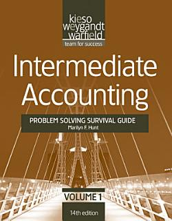 Intermediate Accounting    Problem Solving Survival Guide Book