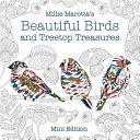 Millie Marotta s Beautiful Birds and Treetop Treasures  Mini Edition PDF
