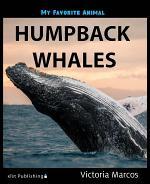 My Favorite Animal: Humpback Whales