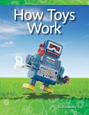 How Toys Work Guided Reading 6 Pack PDF