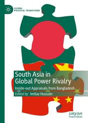 South Asia In Global Power Rivalry Book PDF