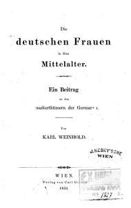 Die Deutschen Frauen in dem Mittelalter PDF