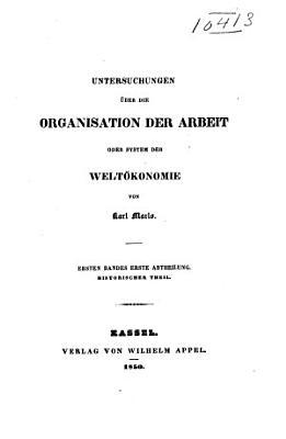 Untersuchungen   ber die organisation der arbeit  bd  Historischer theil PDF