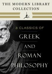The Modern Library Collection Of Greek And Roman Philosophy 3 Book Bundle Book PDF
