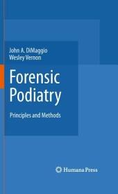 Forensic Podiatry: Principles and Methods