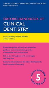 Oxford Handbook of Clinical Dentistry: Edition 5
