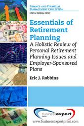 Essentials of Retirement Planning: A Holistic Review of Personal Retirement