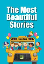 The Most Beautiful Stories: The Most Beautiful Stories