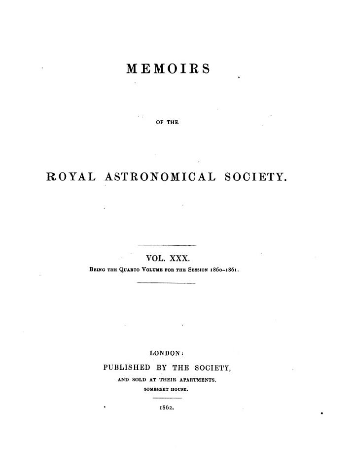 Memoirs of the Royal Astronomical Society Vol. XXX
