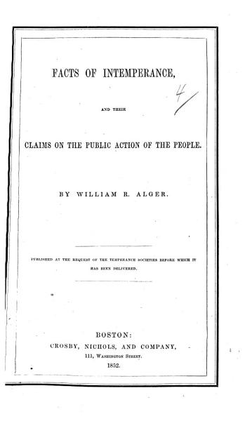 The Facts Of Intemperance And Their Claims On The Public Action Of The People