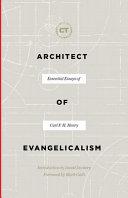 Architect of Evangelicalism