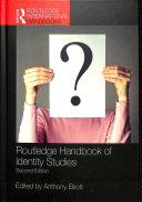 Routledge Handbook of Identity Studies PDF