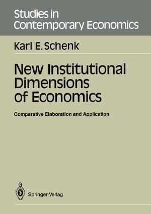New Institutional Dimensions of Economics