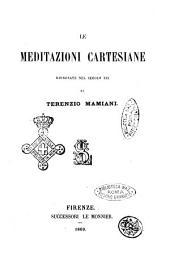 Le meditazioni Cartesiane rinnovate nel secolo XIX da Terenzio Mamiani