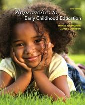 Approaches to Early Childhood Education: Edition 6