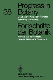 Progress in Botany / Fortschritte der Botanik: Morphology · Physiology · Genetics · Taxonomy · Geobotany / Morphologie · Physiologie · Genetik · Systematik · Geobotanik