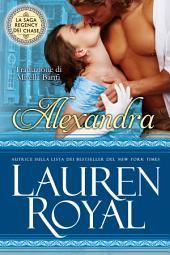 Alexandra: La Saga Regency dei Chase #1