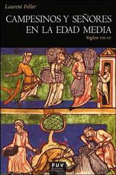 Campesinos y señores en la Edad Media: Siglos VIII-XV