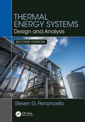 Thermal Energy Systems: Design and Analysis, Second Edition, Edition 2
