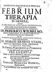 Dissertatio Inauguralis Medica De Febrium Therapia In Genere