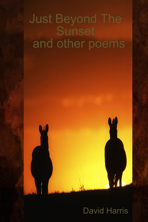 Just Beyond the Sunset and Other Poems