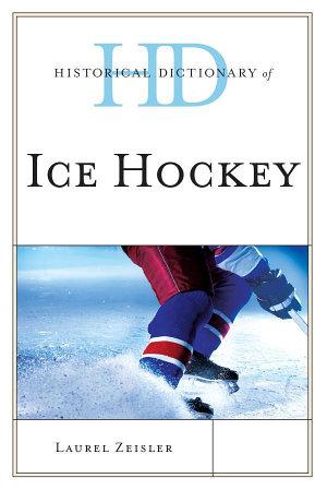 Historical Dictionary of Ice Hockey PDF