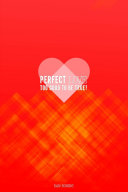 Perfect Love Too Good To Be True?