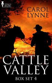 Cattle Valley Box Set 4: Volume 4