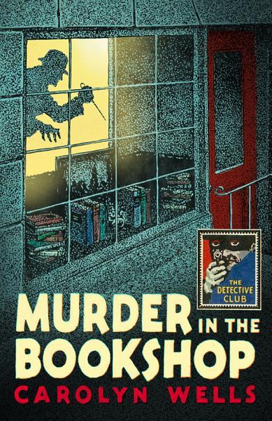 Download Murder in the Bookshop  Detective Club Crime Classics  Book