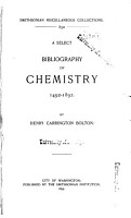 A Select Bibliography of Chemistry  1492 1892 PDF