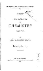A Select Bibliography of Chemistry, 1492-1892: Volume 2