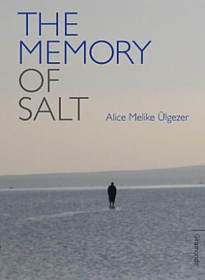 The Memory of Salt