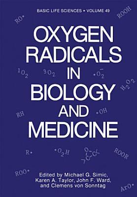 Oxygen Radicals in Biology and Medicine