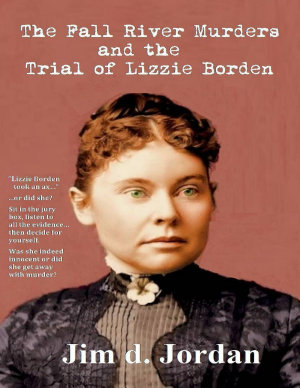 The Fall River Murders   The Trial of Lizzie Borden