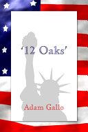 12 Oaks'